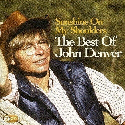 John Denver - Sunshine on My Shoulders: the Best of John Denver [CD]