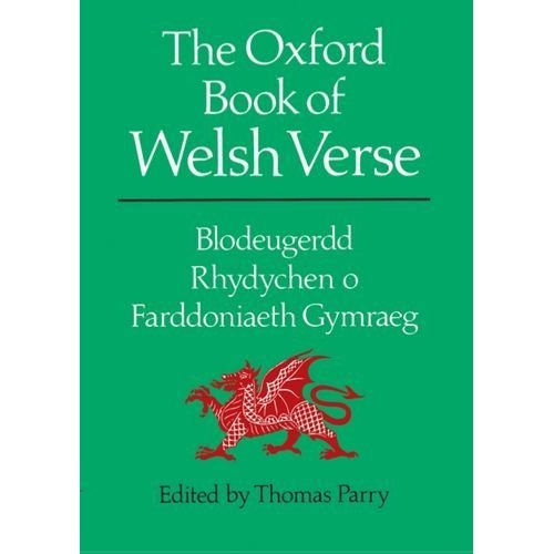 The Oxford Book of Welsh Verse (Oxford Books of Verse)