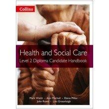 Health and Social Care Diplomas: Level 2 Diploma Candidate Handbook