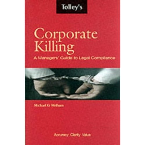 Corporate Killing: The New Law