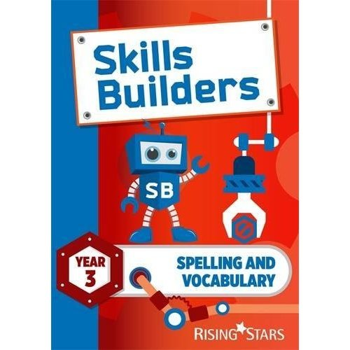Skills Builders Spelling and Vocabulary Year 3 Pupil Book new edition