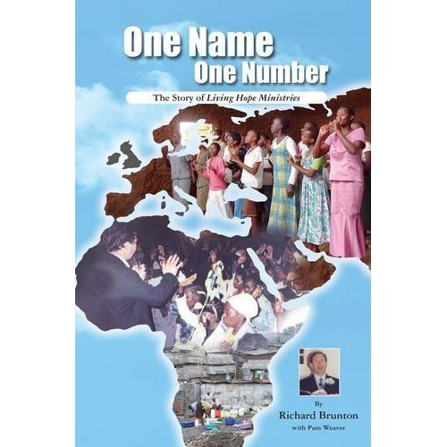 One Name One Number: The Story of Living Hope Ministries