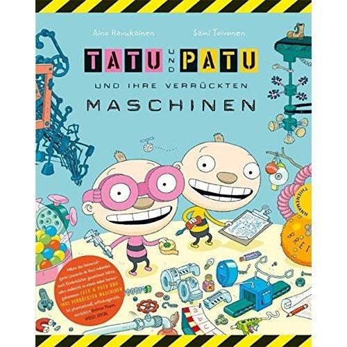 Tatu Patu Und Ihre Verruckten Maschinen (Popular Fiction)