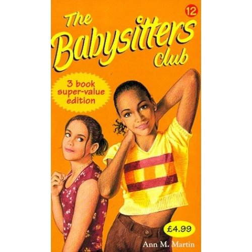 Babysitters Club Collection 12: Mary Anne and Too Many Boys, Stacey and the Mystery of Stoneybrook, Jessi's Babysitter No. 12