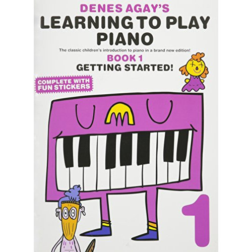Denes Agay's Learning To Play Piano - Book 1 - Getting Started