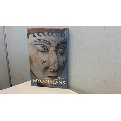 The Mycenaeans (Ancient Peoples and Places)