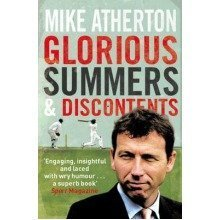 Glorious Summers and Discontents