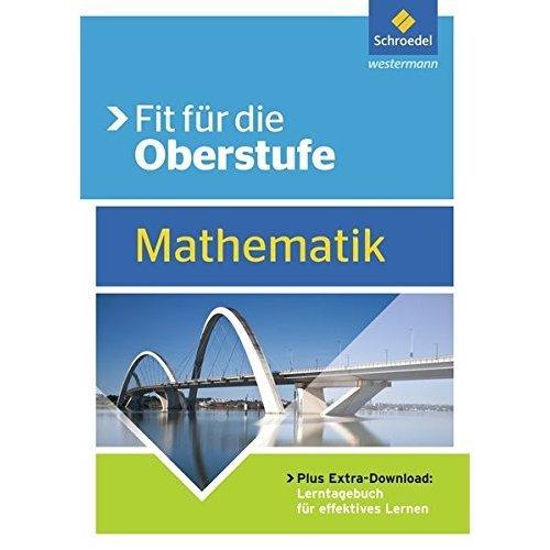 Fit für die Oberstufe. Mathematik