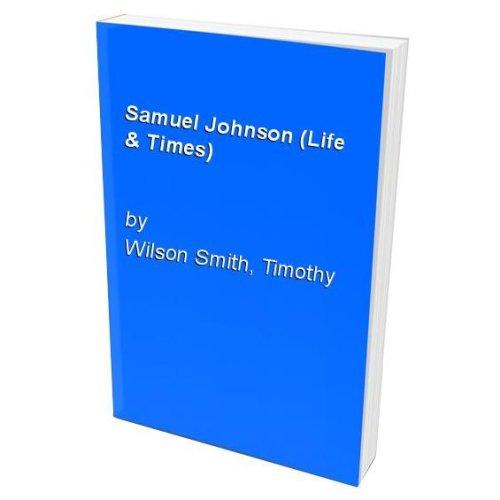 Samuel Johnson (Life & Times)