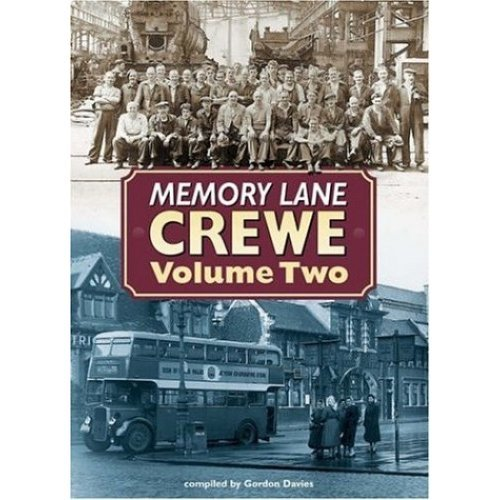 Memory Lane Crewe: v. 2