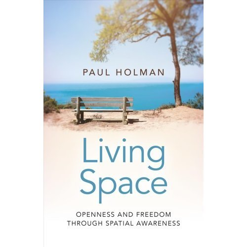 Living Space: Openness and Freedom through Spatial Awareness