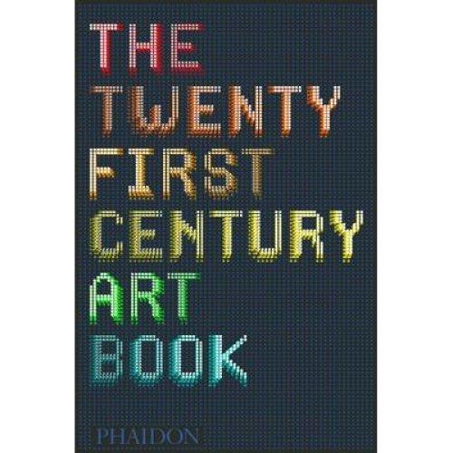 Twenty First Century Art Book