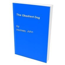 The Obedient Dog