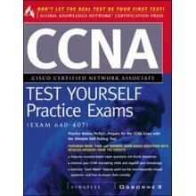 CCNA Certification Test Yourself Practice Exams (Exam 640-407)