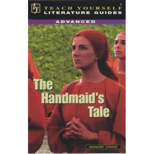 """The """"Handmaid's Tale"""" (TY Advanced Lit Guides)"""
