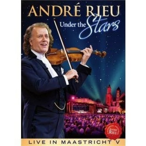 Andre Rieu: under the Stars - Live in Maastricht [dvd]