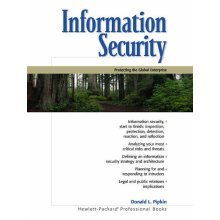 Information Security: Protecting the Global Enterprise (Hewlett-Packard Professional Books)
