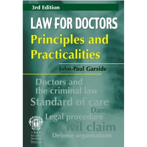 Law for Doctors: Principles and Practicalities, 3rd edition