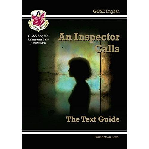 GCSE English Text Guide - An Inspector Calls Foundation