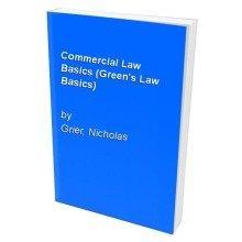 Commercial Law Basics (green's Law Basics)