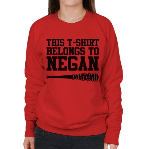 This T Shirt Belongs To Negan Walking Dead Women's Sweatshirt