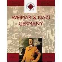 Weimar and Nazi Germany: Weimar and Nazi Germany