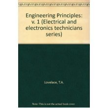 Engineering Principles: v. 1 (Electrical and electronics technicians series)