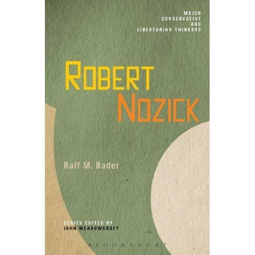 Robert Nozick (Major Conservative and Libertarian Thinkers)