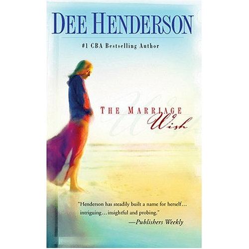 The Marriage Wish (Henderson, Dee)