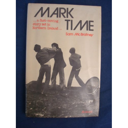 Mark Time - A fast-moving story set in Northern Ireland