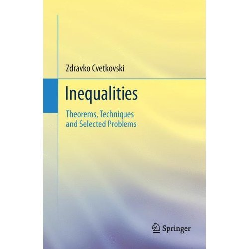 Inequalities: Theorems, Techniques and Selected Problems