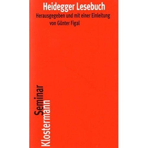 Heidegger Lesebuch (Klostermann Seminar)