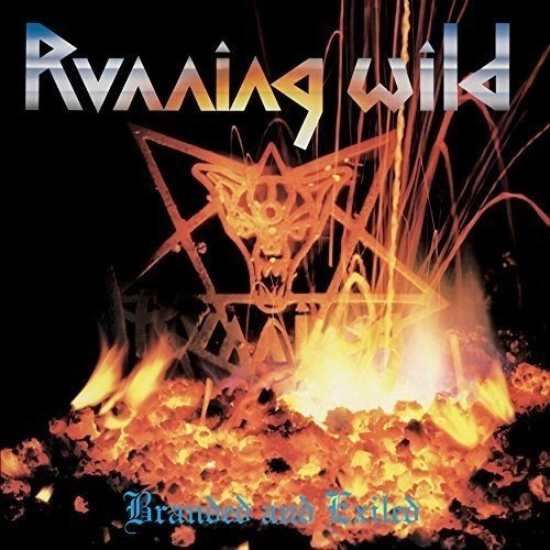 Running Wild - Branded and Exiled (Expanded Version) (2017 Remastered Version) [CD]
