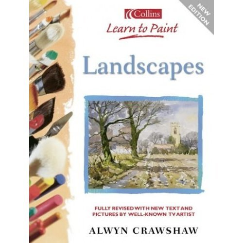 Landscapes (Collins Learn to Paint)