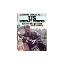 United States Special Forces, 1945 to the Present (Uniforms Illustrated)