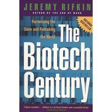Biotech Century: Harnessing the Gene and Remaking the World