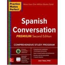 Practice Makes Perfect Spanish Conversation, Premium