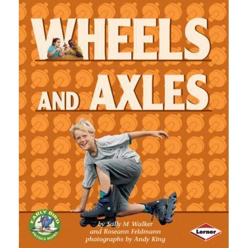 Early Bird Physics - Wheels & Axles