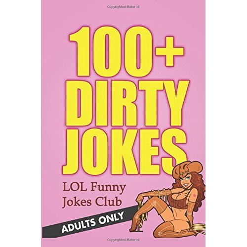 100+ Dirty Jokes: Funny Jokes for Adults