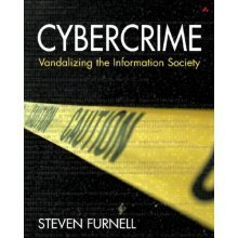Cybercrime: Vandalising the Information Society