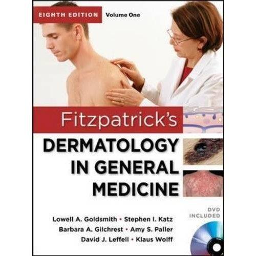 Fitzpatrick's Dermatology in General Medicine, Eighth Edition (2 Volume Set)