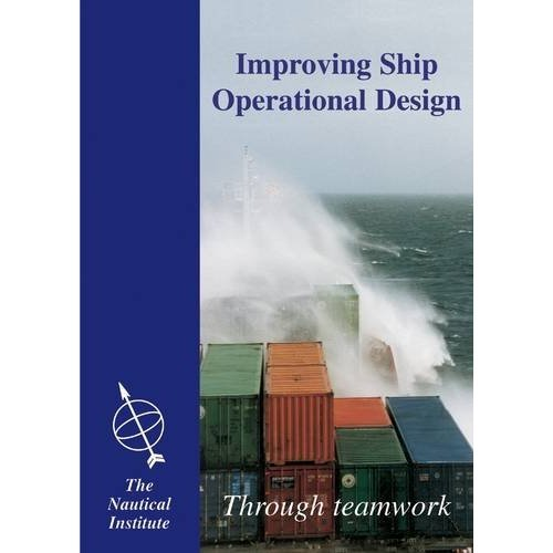 Improving Ship Operational Design: Through Teamwork