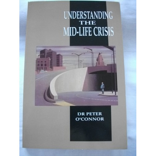 Understanding the mid-life crisis
