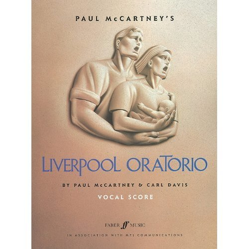 Paul McCartney's Liverpool Oratorio: (Vocal Score) (Faber Edition)