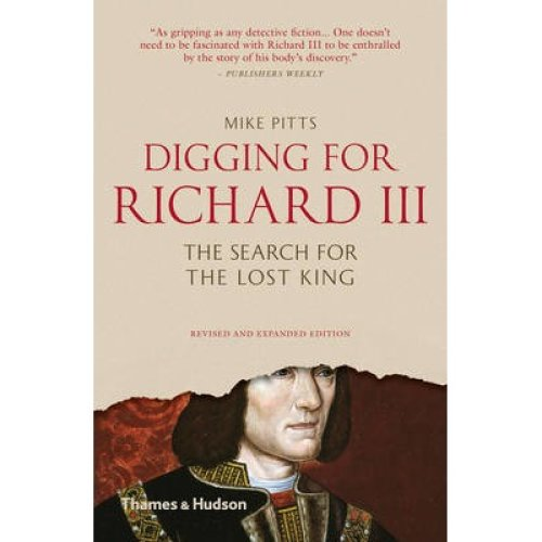 Digging for Richard Iii