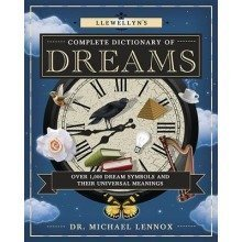 Llewellyn's Complete Dictionary of Dreams