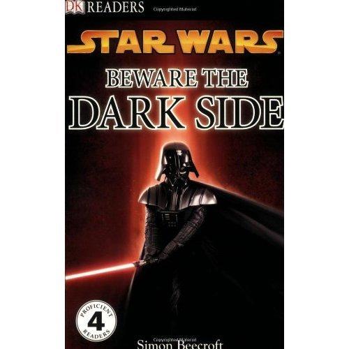 Beware the Dark Side (DK Readers: Level 4)