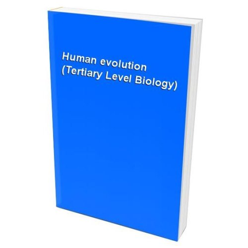 Human evolution (Tertiary Level Biology)