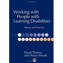 Working with People with Learning Disabilities: Theory and Practice