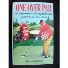 One Over Par: Connoisseur`s Golfing Anthology